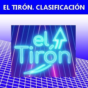 EL TIRÓN. CLASIFICACIÓN