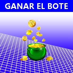 GANAR EL BOTE