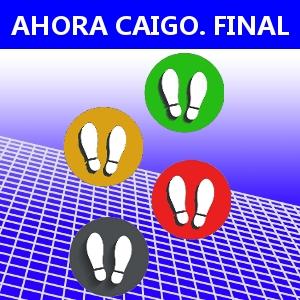 AHORA CAIGO. FINAL