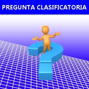 PREGUNTA CLASIFICATORIA