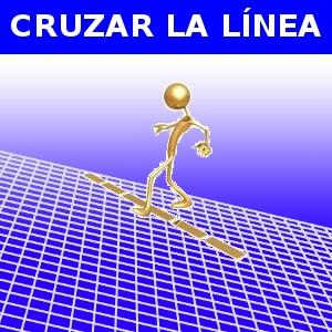 CRUZAR LA LÍNEA