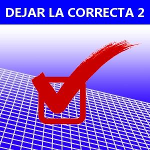 DEJAR LA CORRECTA 2