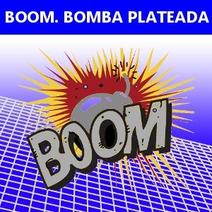 BOOM. BOMBA PLATEADA