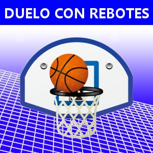 DUELO CON REBOTES