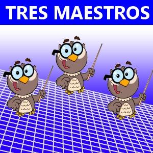 TRES MAESTROS