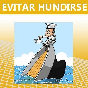 EVITAR HUNDIRSE