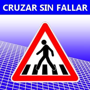 CRUZAR SIN FALLAR
