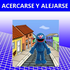 ACERCARSE Y ALEJARSE