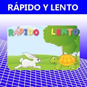 RÁPIDO Y LENTO